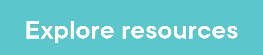 Explore resources button